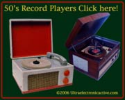 Click for 50's Tube Record Players!